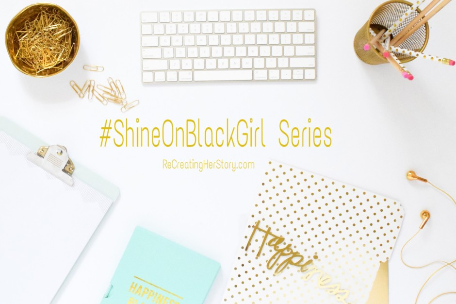shineonblackgirlseries